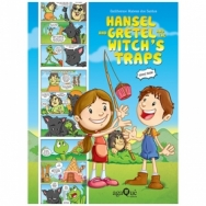Hansel And Gretel and the Witch´s Trap  (Comic Book Topsy Turvy Tales)