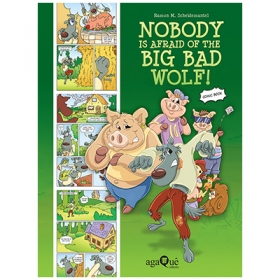Nobody is Afraid of the Big Bad Wolf! (Comic Book Topsy Turvy Tales)