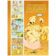The Handsome Duckling´s Misadventures (Comic Book Topsy Turvy Tales)