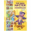 The Mad Hatter in Unamazingland (Comic Book Topsy Turvy Tales)