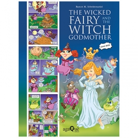 The Wicked Fairy and the Witch Godmother (Comic Book Topsy Turvy Tales)