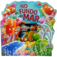No fundo do mar (Col. Janelinha do Mundo)